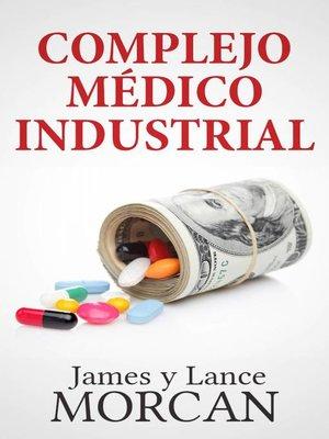 cover image of Complejo Médico Industrial