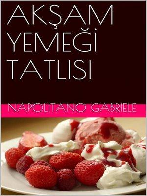 cover image of Aksam Yemegi Tatlisi
