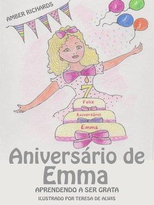 cover image of Aniversário de Emma--Aprendendo a Ser Grata
