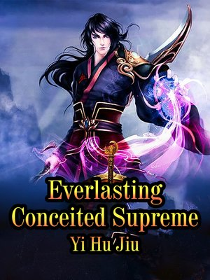 cover image of Everlasting Conceited Supreme