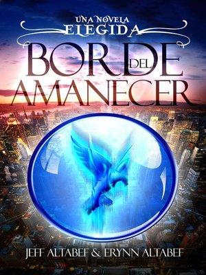 cover image of Borde del Amanecer
