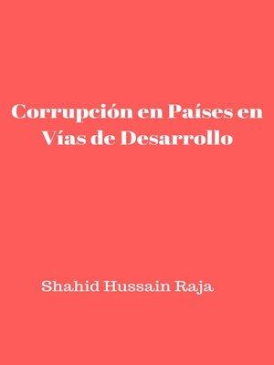 cover image of Corrupción en Países en Vías de Desarrollo