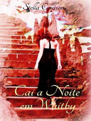 cover image of Cai a Noite em Whitby
