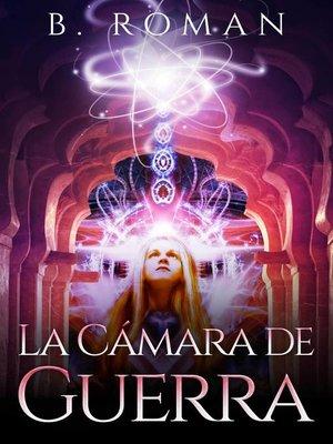 cover image of La Cámara de Guerra