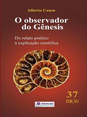 cover image of O observador do Gênesis
