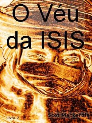 cover image of O Véu da ISIS