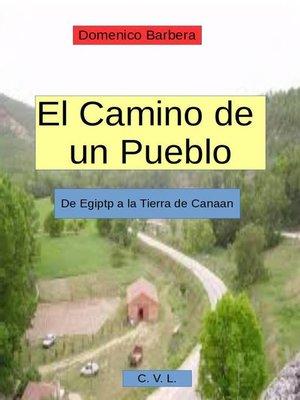 cover image of El camino de un pueblo