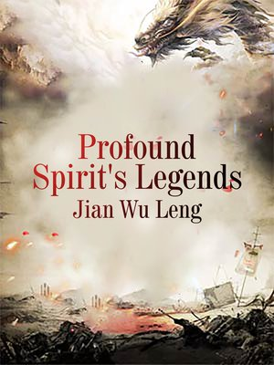 cover image of Profound Spirit's Legends