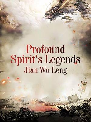 cover image of Profound Spirit's Legends