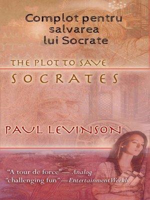 cover image of Complot Pentru Salvarea Lui Socrate