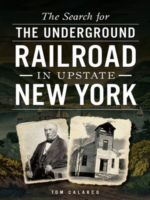 cover image of The Search for the Underground Railroad in Upstate New York