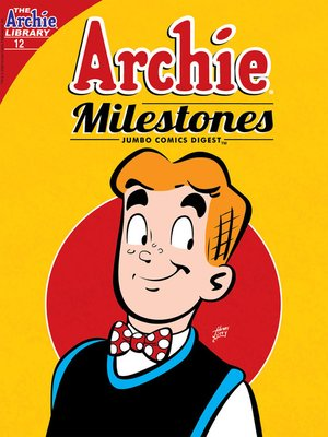 cover image of Archie Milestones Digest #12