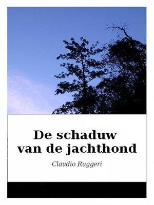 cover image of De schaduw van de jachthond