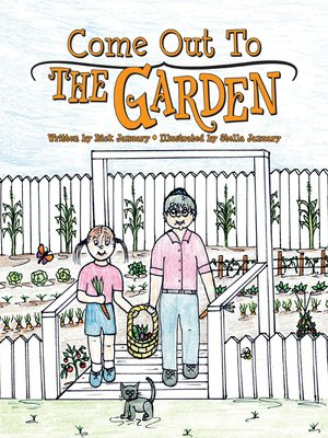 cover image of Come Out to the Garden