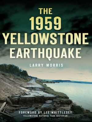 cover image of The 1959 Yellowstone Earthquake