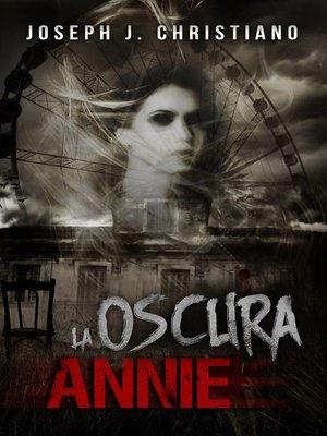 cover image of La Oscura Annie