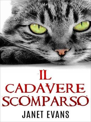 cover image of Il Cadavere Scomparso