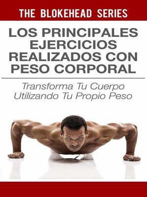 cover image of Los principales ejercicios realizados con peso corporal