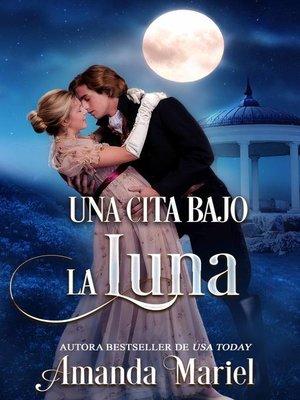 cover image of Una cita bajo la luna