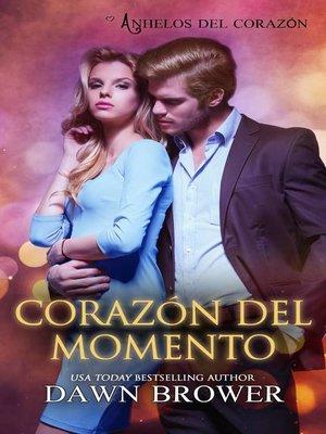 cover image of Corazón del Momento