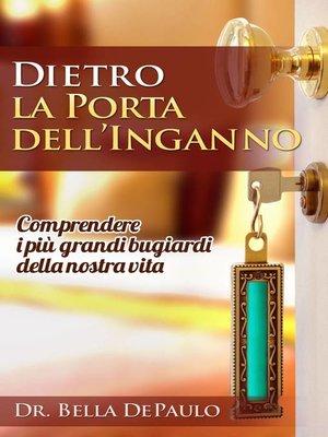 cover image of Dietro la porta dell'inganno