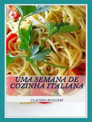 cover image of Uma Semana De Cozinha Italiana