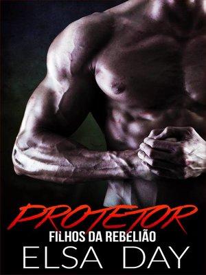 cover image of Protetor--Filhos da Rebelião