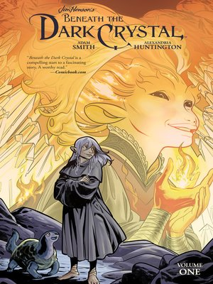 cover image of Jim Henson's Beneath the Dark Crystal, Volume 1