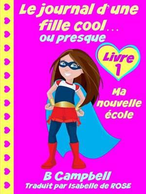 cover image of Le journal d'une fille cool... ou presque