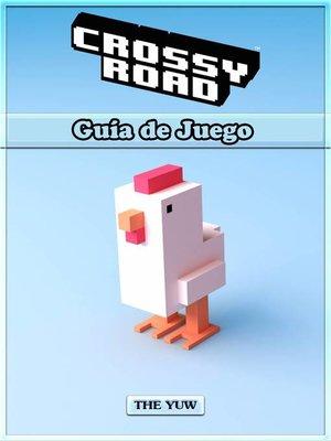cover image of Crossy Road  Guía de Juego