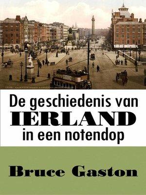 cover image of De geschiedenis van Ierland in een notendop