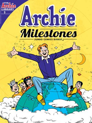 cover image of Archie Milestones Digest #9