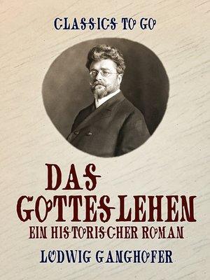 cover image of Das Gotteslehen  Ein historischer Roman