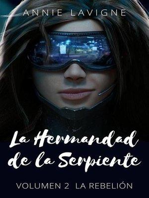 cover image of La Hermandad de la Serpiente, volumen 2