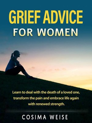 cover image of Grief advice  for women