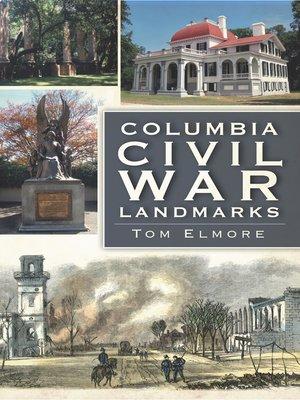 cover image of Columbia Civil War Landmarks