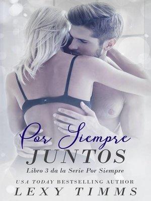 cover image of Por Siempre Juntos