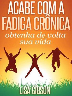 cover image of Acabe com a fadiga crônica