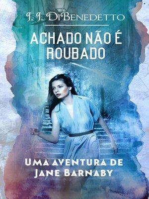 cover image of Achado Não É Roubado