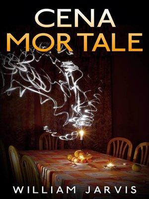 cover image of Cena Mortale