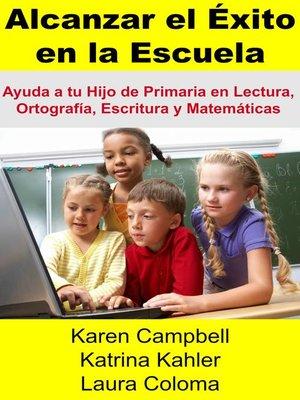 cover image of Alcanzar El Éxito En La Escuela