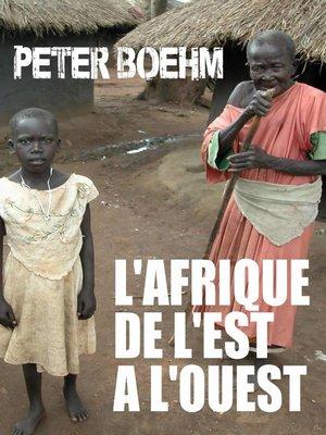 cover image of L'Afrique de l'Est à l'Ouest