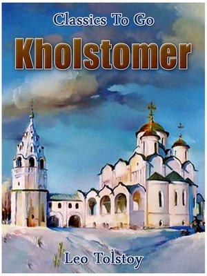 cover image of Kholstomer