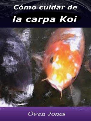 cover image of Cómo cuidar de la carpa Koi