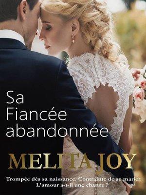 cover image of Sa Fiancée abandonnée