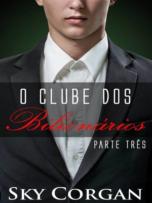 cover image of O Clube dos Bilionários Parte III