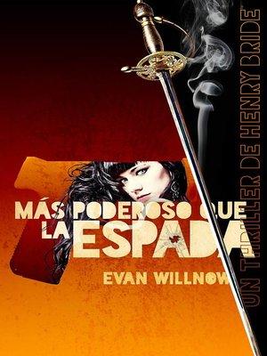cover image of Más poderoso que la espada