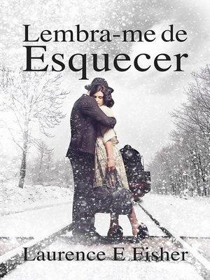 cover image of Lembra-me de Esquecer
