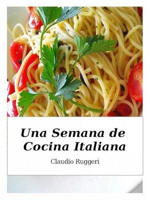 cover image of Una Semana de Cocina Italiana