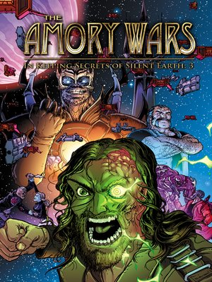 cover image of The Amory Wars: In Keeping Secrets of Silent Earth 3